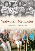 Walworth Memories - Darren Lock