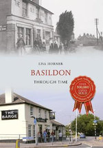 Basildon Through Time - Lisa Horner