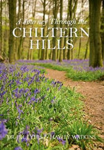A Journey Through the Chiltern Hills - Jill Eyers