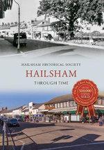 Hailsham Through Time : Through Time - Hailsham Historical Society