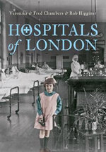 Hospitals of London - Veronika Chambers