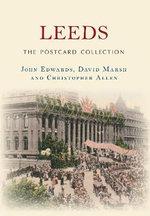 Leeds the Postcard Collection - John Edwards