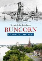 Runcorn Through the Ages - Jean Bradburn