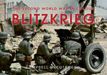 Blitzkrieg : The Second World War in Colour - Campbell McCutcheon
