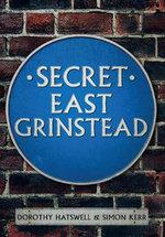 Secret East Grinstead - Dorothy Hatswell