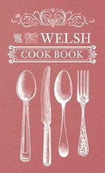 The Welsh Cook Book