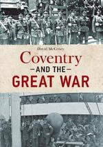 Coventry at War - David McGrory