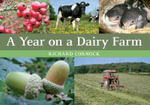 A Year on a Dairy Farm - Richard Cornock