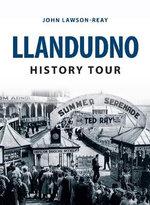 Llandudno History Tour : History Tour - John Lawson-Reay