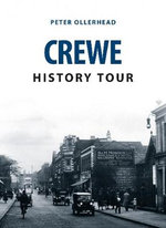 Crewe History Tour : History Tour - Peter Ollerhead