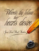 Whereto Thy Follow Their Hearts Desire : A Critical Sourcebook - Jon-Lee Paul Butler
