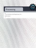 Processing - Eine Einfuhrung in Die Programmierung - Version 1.1 - Andres Wanner