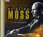 Stirling Moss in His Own Words - Sir Stirling Moss