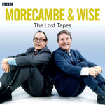 Morecambe and Wise : The Lost Tapes - Eric Morecambe