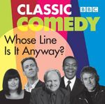 Whose Line is it Anyway : Classic Episodes Hosted by Clive Anderson - Dan Patterson