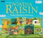 The Agatha Raisin Radio Drama Collection : Radio Drama Collection 10/585 - M C Beaton
