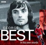George Best in His Own Words - AudioGo