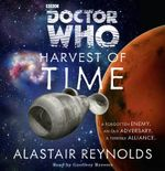 Doctor Who : Harvest of Time (3rd Doctor Novel) - Alastair Reynolds