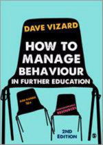 How to Manage Behaviour in Further Education - Dave Vizard