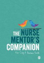 The Nurse Mentor's Companion - Kim Craig