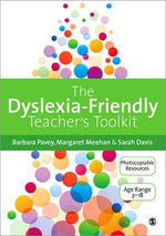 The Dyslexia-Friendly Teacher's Toolkit : Strategies for Teaching Students 3-18 - Margaret Meehan