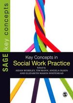 Key Concepts in Social Work Practice