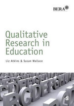 Qualitative Research in Education - Liz Atkins