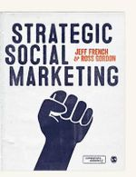 Strategic Social Marketing - Jeff French