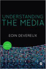 Understanding the Media - Eoin Devereux