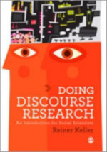 Doing Discourse Research : An Introduction for Social Scientists - Reiner Keller