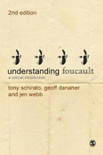 Understanding Foucault : A Critical Introduction - Jen Webb