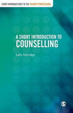 A Short Introduction to Counselling - Sally Aldridge