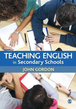 Teaching English in Secondary Schools - John Gordon