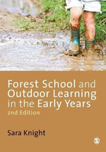 Forest School and Outdoor Learning in the Early Years : A Positive Approach to Behavior Management with DV... - Sara Knight