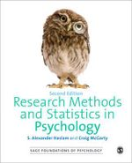 Research Methods and Statistics in Psychology : Sage Foundations of Psychology Series - S. Alexander Haslam