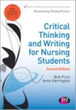 Critical Thinking and Writing for Nursing Students : Books and Beyond - Bob Price