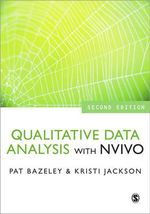 Qualitative Data Analysis with NVivo : The Unexpected Benefits of Defying Logic at Work a...