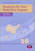 Studying for Your Midwifery Degree - Hilary Walker