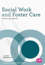 Social Work and Foster Care - Helen Cosis-Brown