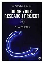 The Essential Guide to Doing Your Research Project : 2nd Edition - Zina O'Leary