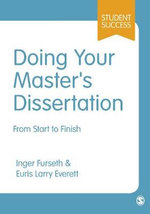 Doing Your Masters Dissertation : From Start to Finish - Euris Larry Everett