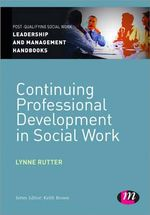 Continuing Professional Development in Social Care - Lynne Rutter