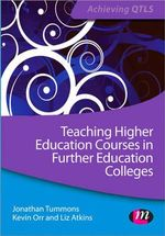Teaching Higher Education Courses in FE Colleges - Jonathan Tummons