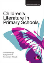 Children's Literature in Primary Schools - David Waugh