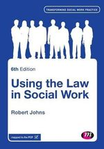 Using the Law in Social Work - Robert Johns