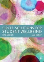 Circle Solutions for Student Wellbeing - Sue Roffey
