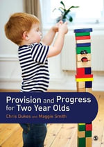 Provision and Progress for Two Year Olds - Chris Dukes