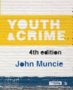 Youth and Crime - John Muncie