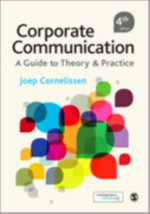 Corporate Communication : A Guide to Theory and Practice - Joep Cornelissen