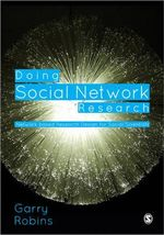 Doing Social Network Research : Network-Based Research Design for Social Scientists - Garry L. Robins